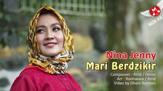 Nina Jenny - Mari Berdzikir  ( MUSIK DUA KARYA) #music