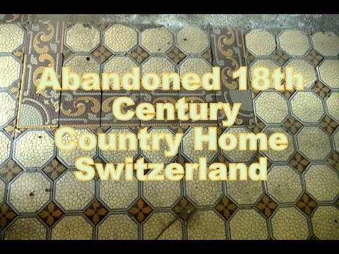 Abandoned 18th Century Large Country House - Switzerland