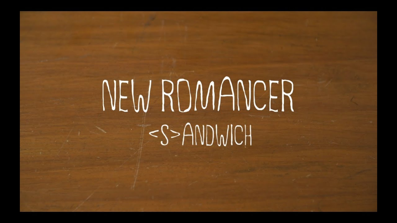 sandwich-new-romancer-official-music-video-polyeastrecords