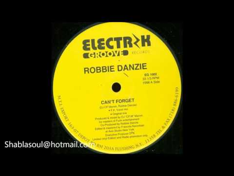 Robbie Danzie - Can't Forget (F.K Vocal Mix) (1998)