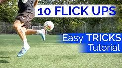 10 Flick ups - Easy Tricks zum Nachmachen - Fußballtrick Tutorials