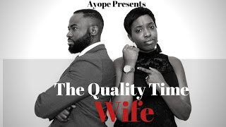 THE QUALITY TIME WIFE // Short Film