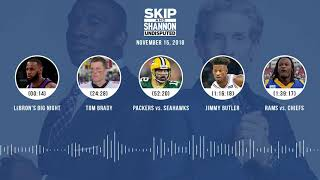 UNDISPUTED Audio Podcast (11.15.18) with Skip Bayless, Shannon Sharpe & Jenny Taft | UNDISPUTED thumbnail