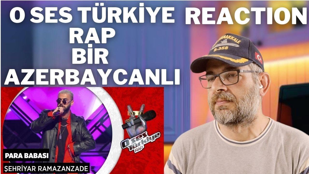 O Ses Türkiye Rap Bir Azerbaycan lı Şehriyar Ramazanzade REACTION
