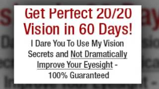 How to See Better Without Glasses Improve Eyesight Naturally Restore your eyesight without surgery