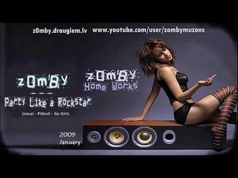 z0mBy - Party Like a Rock star