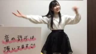 2017年02月08日永野 芹佳(AKB48 チーム8)showroom ダンス配信.