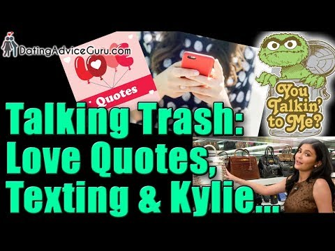 Texting, Love Quotes, Kylie Jenner's handbag closet