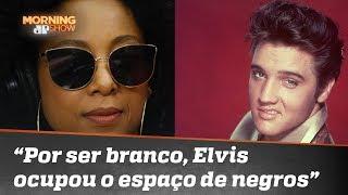 Para Negra Li, Elvis ocupou o espaço de outros negros talentosos por ser branco