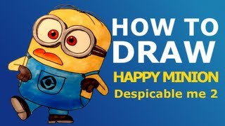 How to draw easy crazy Minion - Despicable Me 2 Minions step by step HD