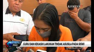Guru dan Kekasih Lecehkan Siswi di Bali