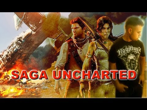 Saga UNCHARTED   Analisis/Opinion personal