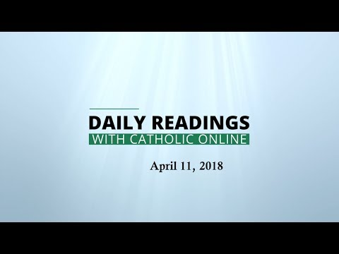 Daily Reading for Wednesday, April 11th, 2018 HD