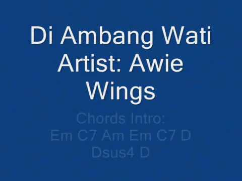Wings - Awie - Di Ambang Wati - Lyrics Chords (HQ)