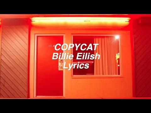 COPYCAT || Billie Eilish Lyrics