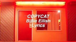 Download COPYCAT || Billie Eilish Lyrics Mp3 and Videos