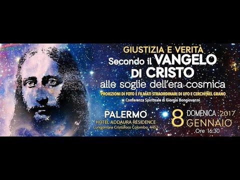 08.01.2017 - Giustizia e Verità Secondo il Vangelo di Cristo - Palermo
