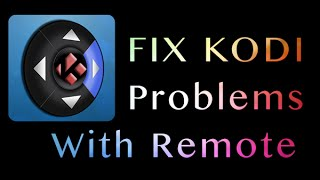 How to FIX problems or get Unstuck on KODI