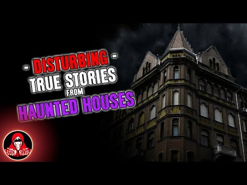 5 DISTURBING True Stories from Haunted Houses (Ghost Photo in Video!)