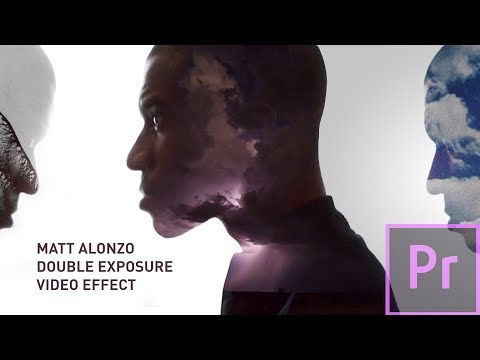 Double Exposure VIDEO Effect: Matt Alonzo Premiere Pro Tutorial thumbnail