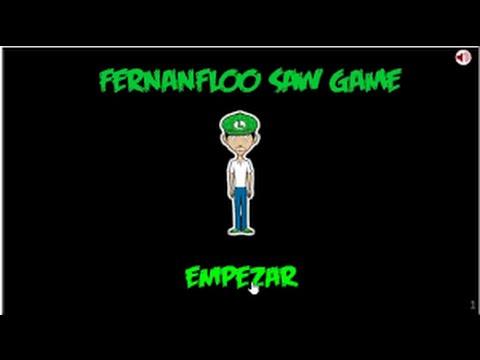 FERNANFLOO SAW GAME