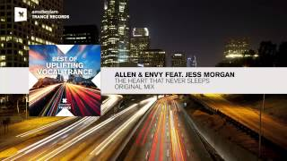 Allen & Envy feat. Jess Morgan - The Heart That Never Sleeps (Extended) FULL