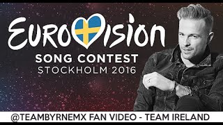 Supporting Nicky Byrne at Eurovision - Team Ireland (Fan Video - May 2016)