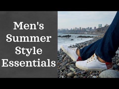 Men's Summer Style Essentials 2018 (Where to Buy Clothes)