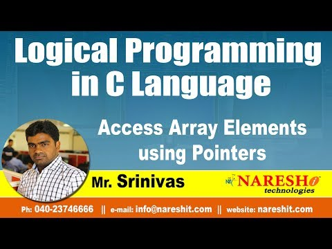 access-array-elements-using-pointers-|-logical-programming-in-c-|-by-mr.srinivas