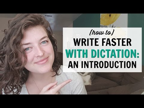 How to Write Faster With Dictation | An Introduction
