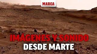 Imágenes y sonido desde la superficie de Marte: así es el planeta rojo I MARCA