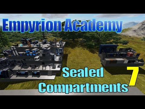 Empyrion Academy - Sealed Compartments Tips & Tricks