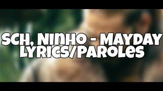 SCH, Ninho - Mayday [Paroles/Lyrics] LCP22