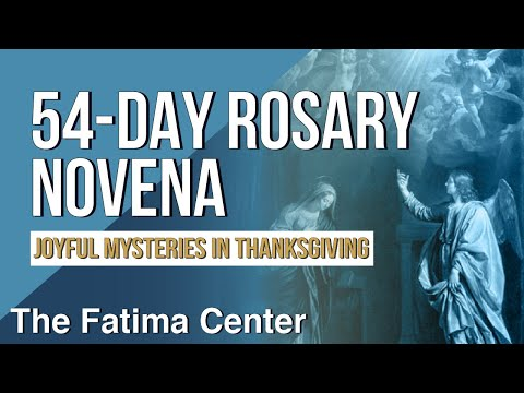 54-Day Rosary Novena: The Joyful Mysteries in Thanksgiving