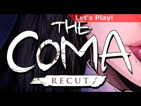 Let's Play: The Coma Recut |