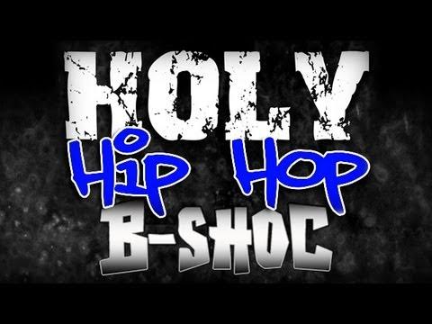 B-SHOC - Holy Hip Hop (Bounce Around) (Lyrics)