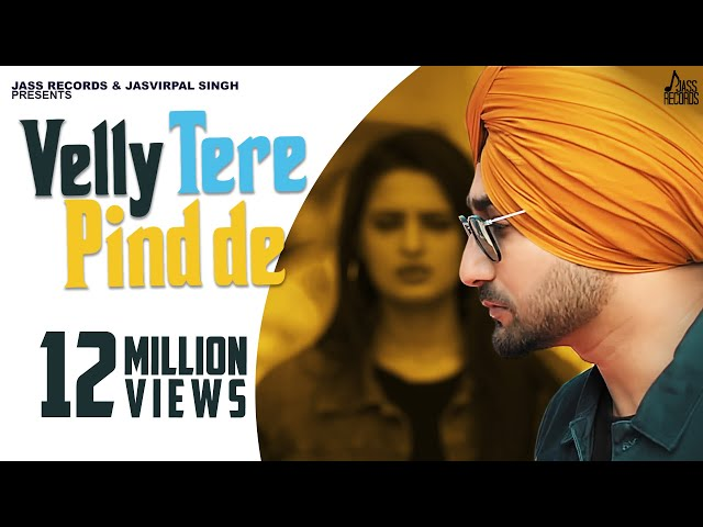 Velly Tere Pind De | (Full HD) | Ranjit Bawa | Happy Raikoti | New Punjabi Songs 2020 | Jass Records