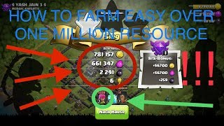 CLASH OF CLANS | EPISODE 1 | HOW TO FARM EASY OVER ONE MILLION RESOURCE