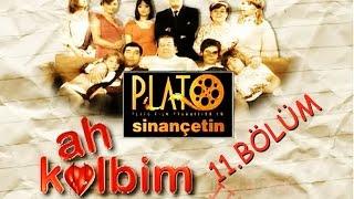 Ah Kalbim - 11. Bölüm