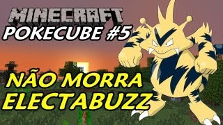 Pokecube Generations (Minecraft + Pokemon #5) - Não Morra Electabuzz :P