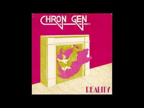 "Chron Gen - Reality [1981][Full 7""][HQ]"