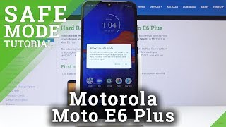 How to Enable Safe Mode in Motorola Moto E6 Plus - Enter / Quit Safe Mode