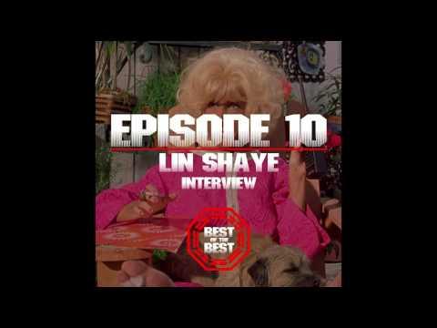 10 - ACTRESS LIN SHAYE INTERVIEW