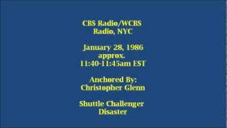 CBS Radio News: The Challenger Disaster, 1/28/1986