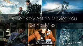 9 Super Sexy Action Movies You Cannot Miss