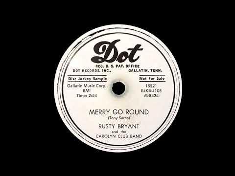 78 RPM: Rusty Bryant & The Carolyn Club Band - Merry Go Round