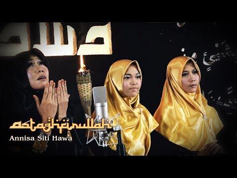 Sholawat Akustik I Astaghfirullah By Annisa Siti Hawa