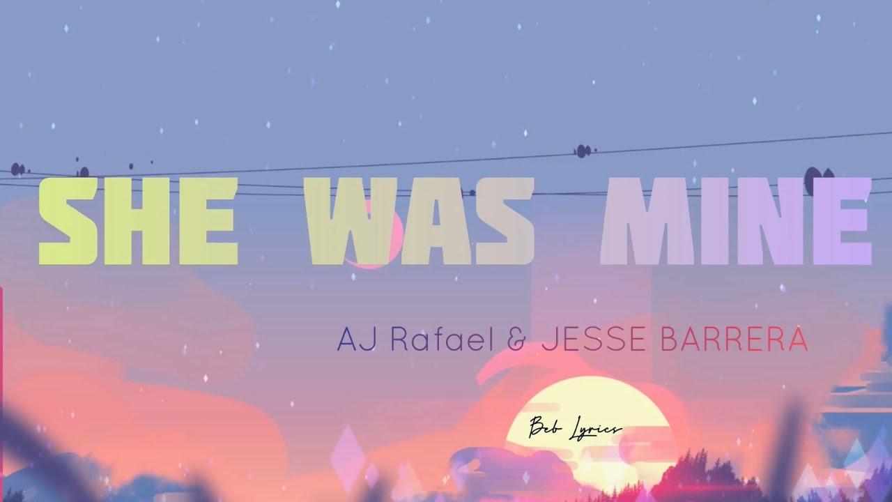 Download She was mine - AJ Rafael & Jesse Barrera (Lyrics)
