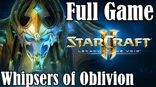 Starcraft 2 Legacy of the Void Gameplay Walkthrough Part 1 Whispers of Oblivion Prologue Campaign