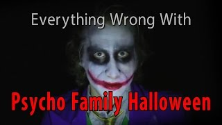 Everything Wrong With Psycho Family Halloween (CinemaSins Parody)
